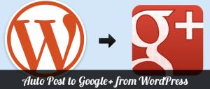 cara membuat auto post dari wordpress ke google plus