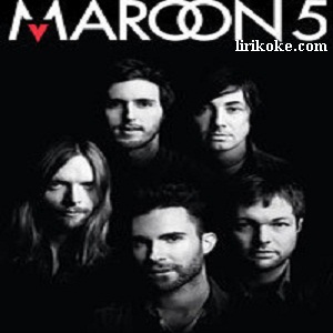 Lirik Maroon 5 Shoot Love