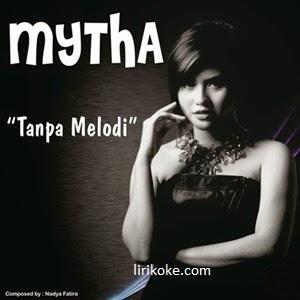 Lirik Lagu Mytha Lestari - Tanpa Melodi