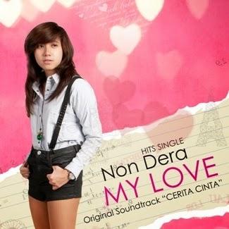 Lirik Lagu Non Dera - My Love