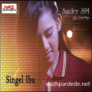 Lirik lagu Audry SM - Ibu