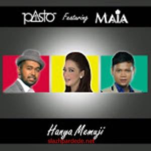 Pasto-1 Hanya Memuji (feat. Maia Estianty)