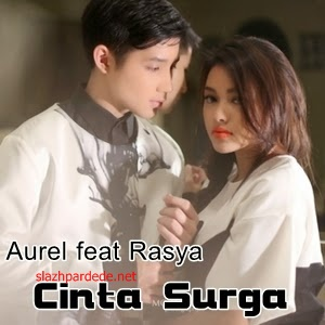 Lirik Lagu Aurel & Rasya Cinta Surga