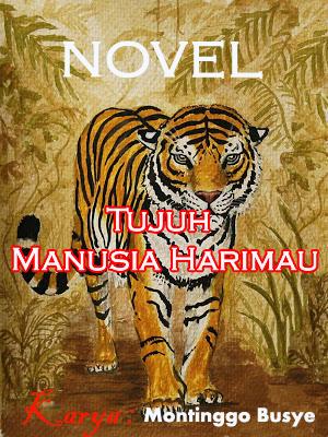 Download novel 7 manusia harimau karya motinggo busye slazhpardede