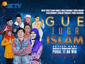 Sinetron Terbaru SCTV Gue Juga Islam