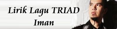 lirik-lagu-triad-iman