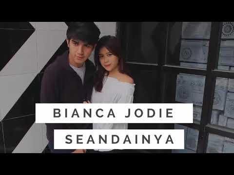 Lirik Lagu Bianca Jodie - Seandainya