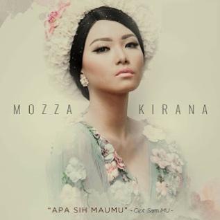Mozza Kirana - Apa Sih Maumu