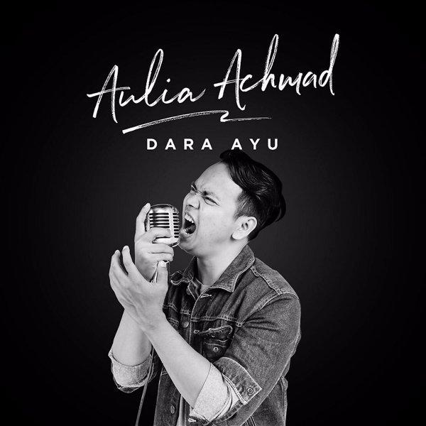 Aulia Ahmad - Dara Ayu - Pancaswara.jpg
