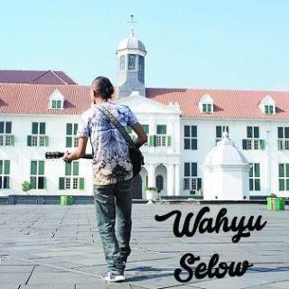 Lirik Lagu Wahyu - Selow