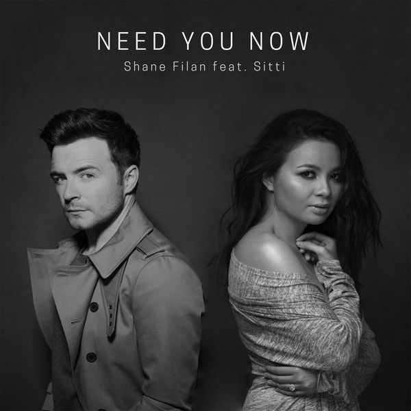 Shane Filan - Need You Now (faet. Sitti) - Pancaswara.jpg