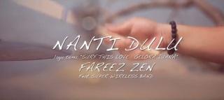 Nanti Dulu - Fareez Zen (OST. Surf This Love )
