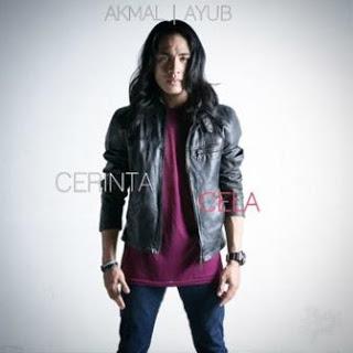 Akmal Ayub - Cerinta Cela