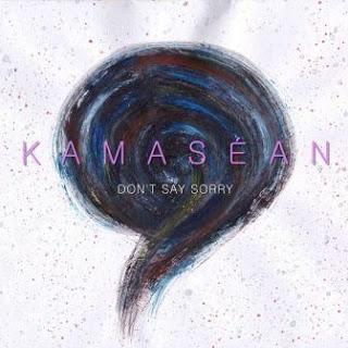 Kamasean - Don't Say Sorry