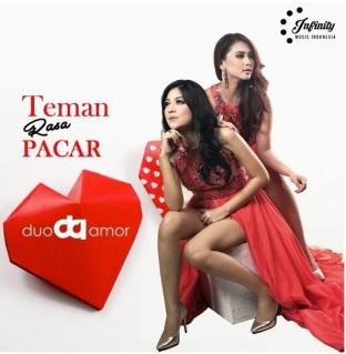 Lirik Lagu Duo Amor – Teman Rasa Pacar