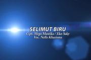 Nella Kharisma – Selimut Biru