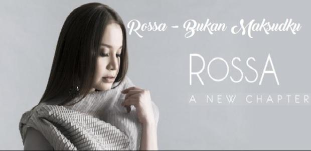 Rossa - Bukan Maksudku